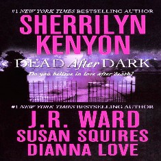 NEW Sherrilyn Kenyon, J.R. Ward, Susan Squires, Dianna Love, Dead After Dark, Anthology Audiobook