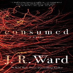 NEW J.R. Ward, Book 1. Consumed Audiobook `Firefighters Series'