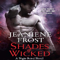 NEW Jeaniene Frost, Book 1. Shades Of Wicked Audiobook ,,Night Rebel Series,,